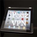 iPad 2 VPN