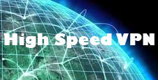 High Speed VPN  Necessary for Seamless online Surfing